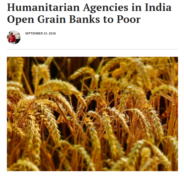 Humanitarian Agencies in India Open Grain Banks to Poor, news coverage by Missions Box